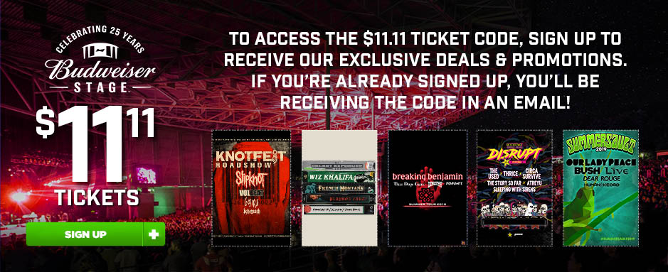 Budweiser Stage $11.11 Tickets image contest banner